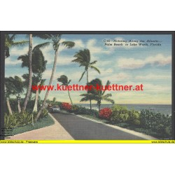 AK - Motoring Along the Atlantic - Palm Beach to Lake Worth, Florida