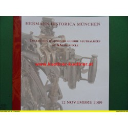 Katalog Hermann Historica - Collection dármes de guerre neutralisees du XXeme Siecle (2009)